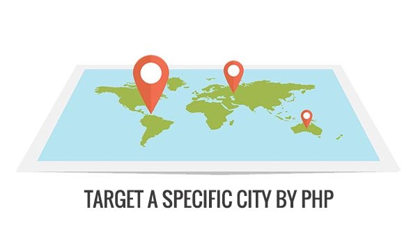Target a specific city by php