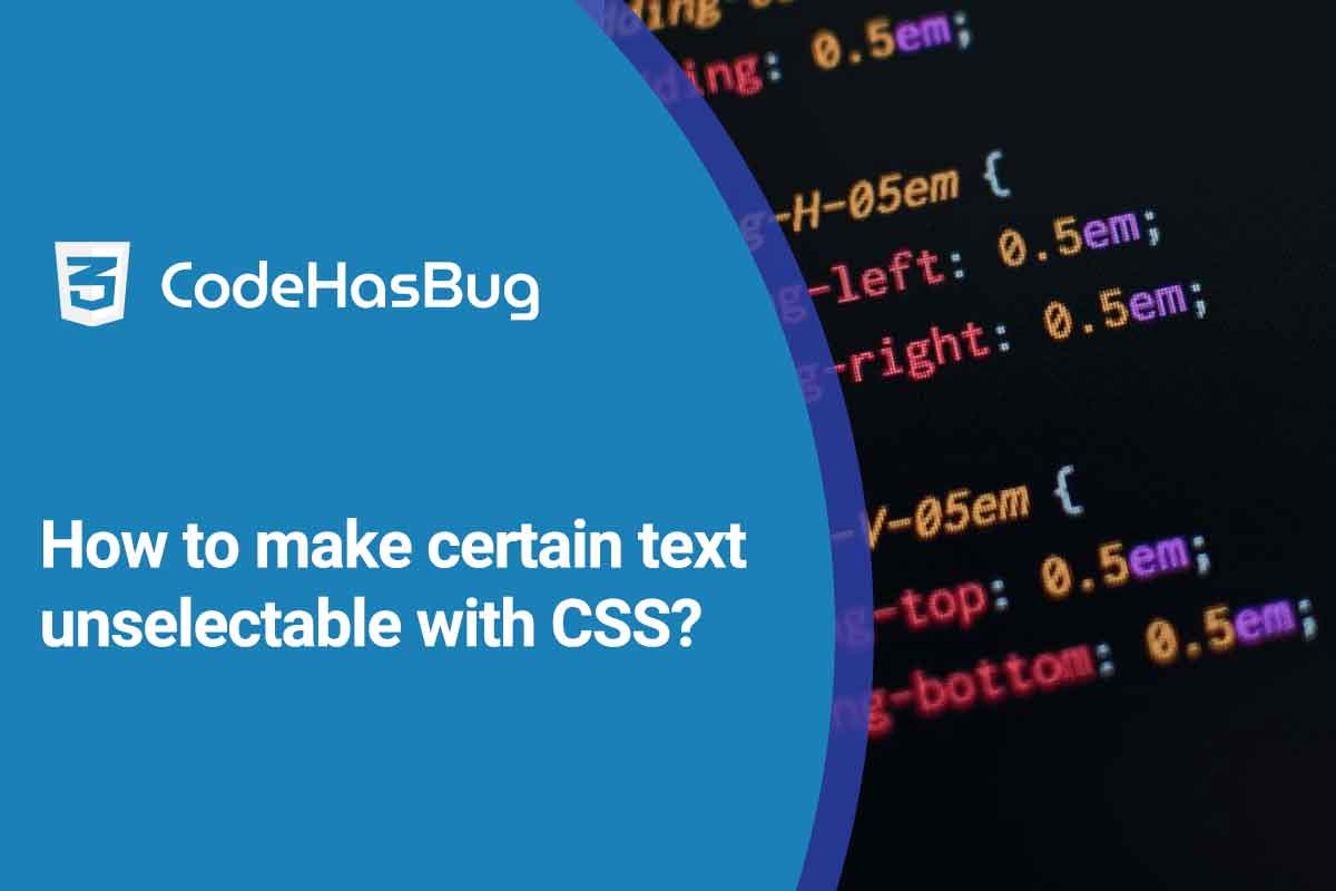 How to make certain text unselectable with CSS?