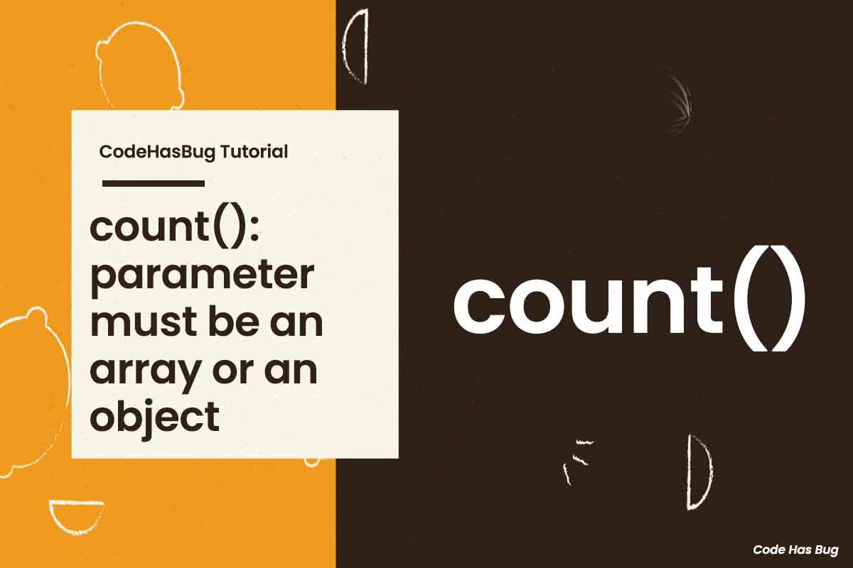 Warning: count(): parameter must be an array or an object that implements Countable
