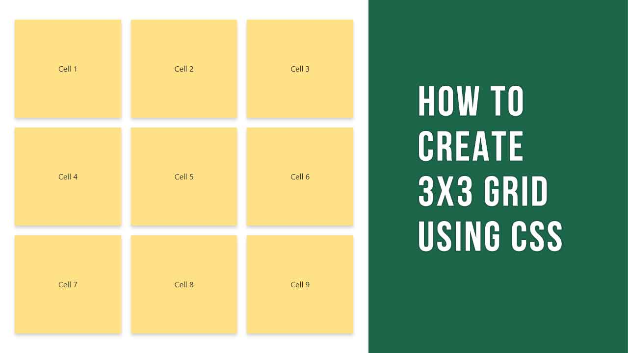 How to create 3X3 grid using CSS