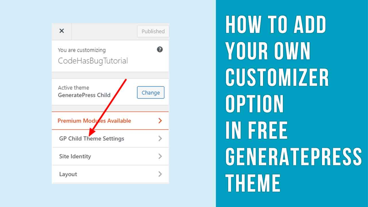 How to add your own customizer option in free GeneratePress theme