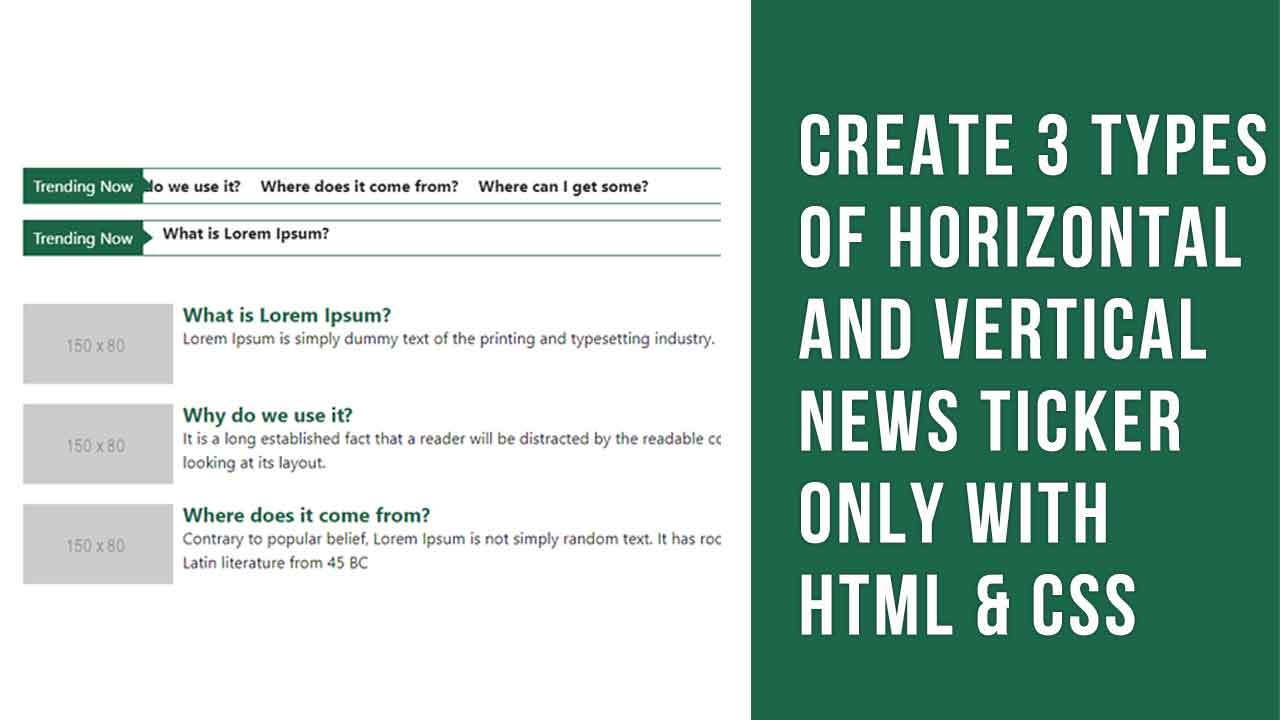 Create 3 Types of Horizontal and Vertical News Ticker Only With HTML & CSS