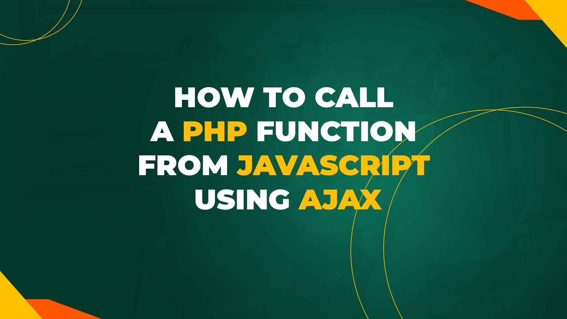 How to Call a PHP function from JavaScript Using ajax