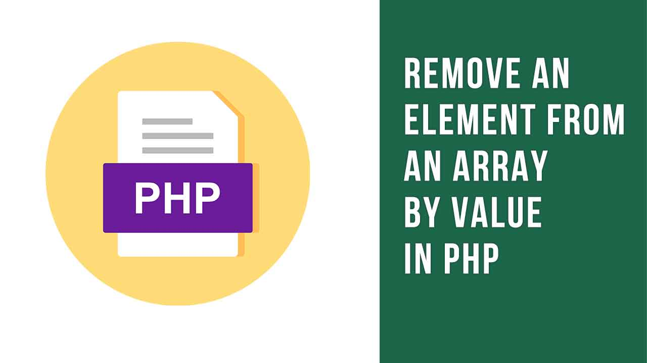 Remove an Element From an Array by Value in PHP