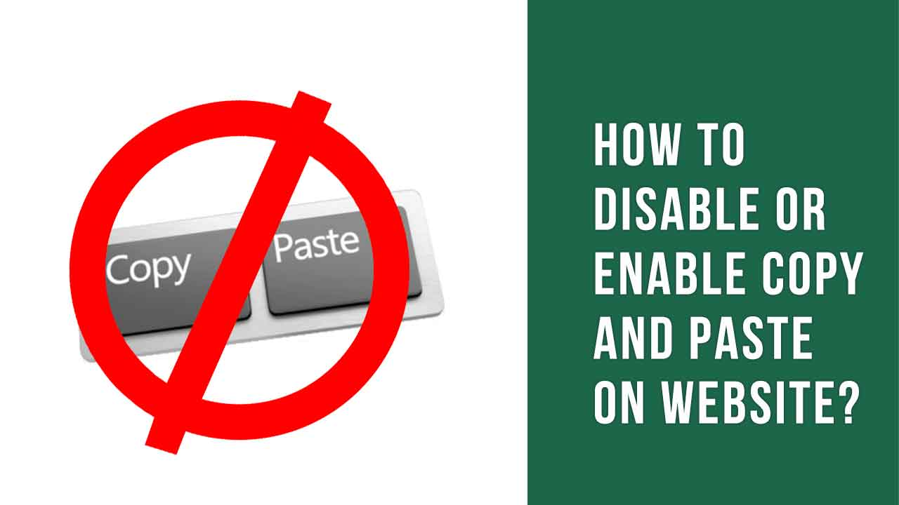 How to Disable Or Enable Copy and Paste on Website