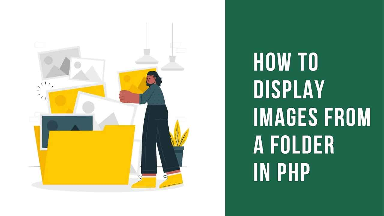 How to display images from a folder in PHP