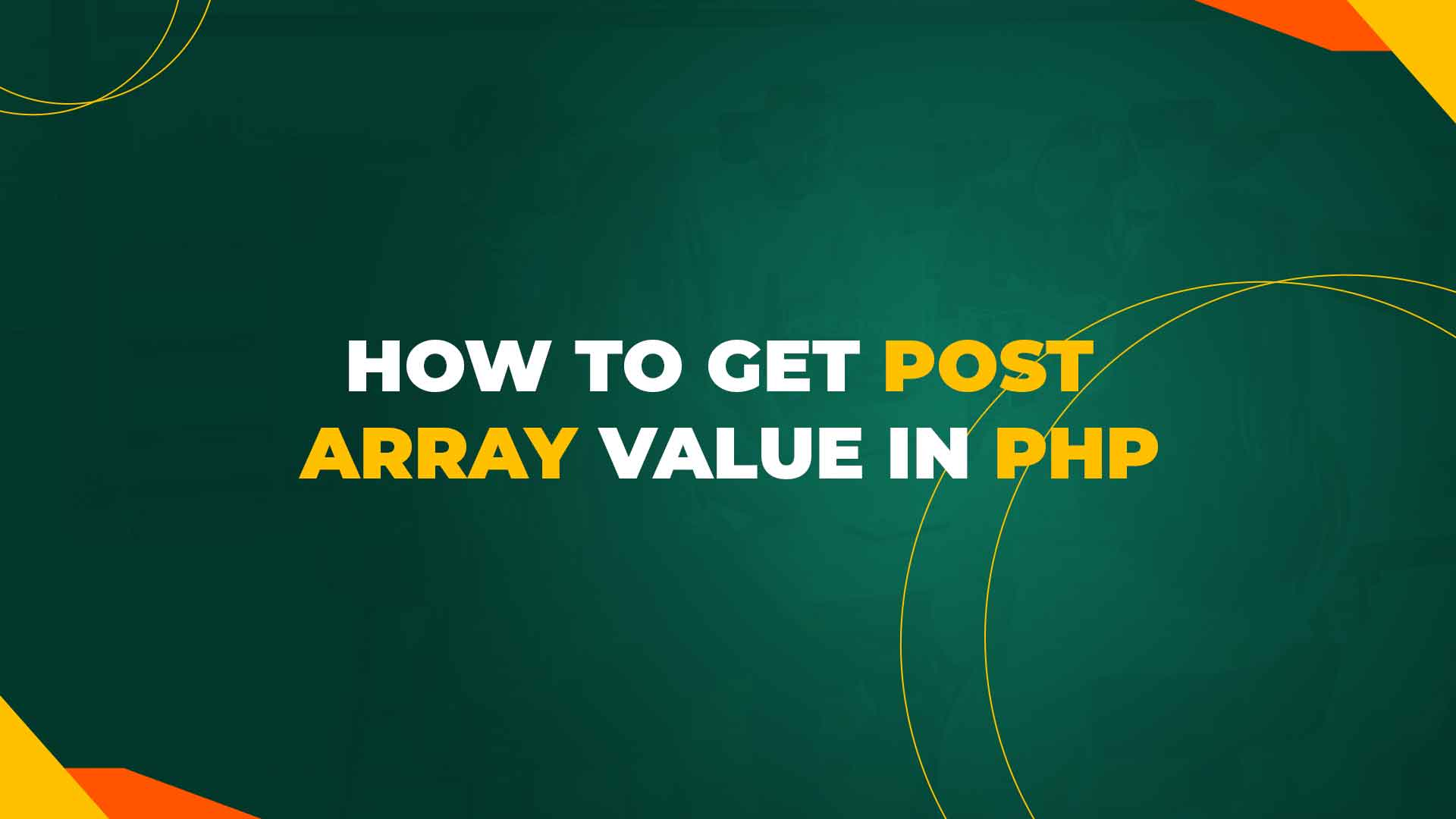 How to get POST array value in PHP